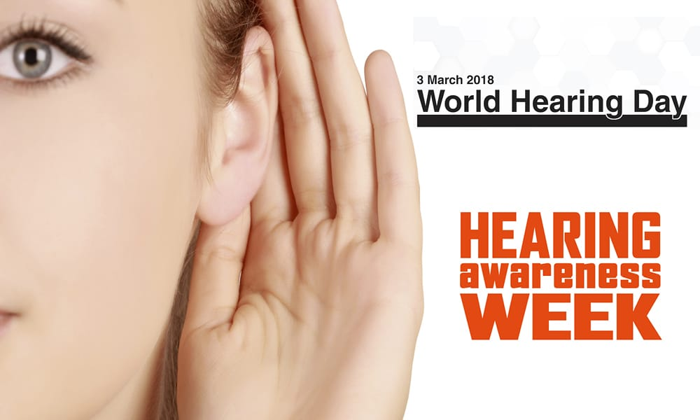 All Ears For Hearing Awareness Week & World Hearing Day